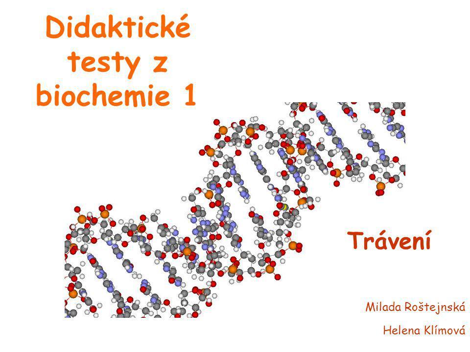 Didaktické testy z biochemie 1