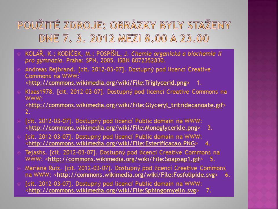 Použité zdroje: Obrázky byly staženy dne 7. 3. 2012 mezi 8.00 a 23.00