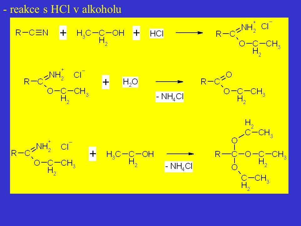 - reakce s HCl v alkoholu
