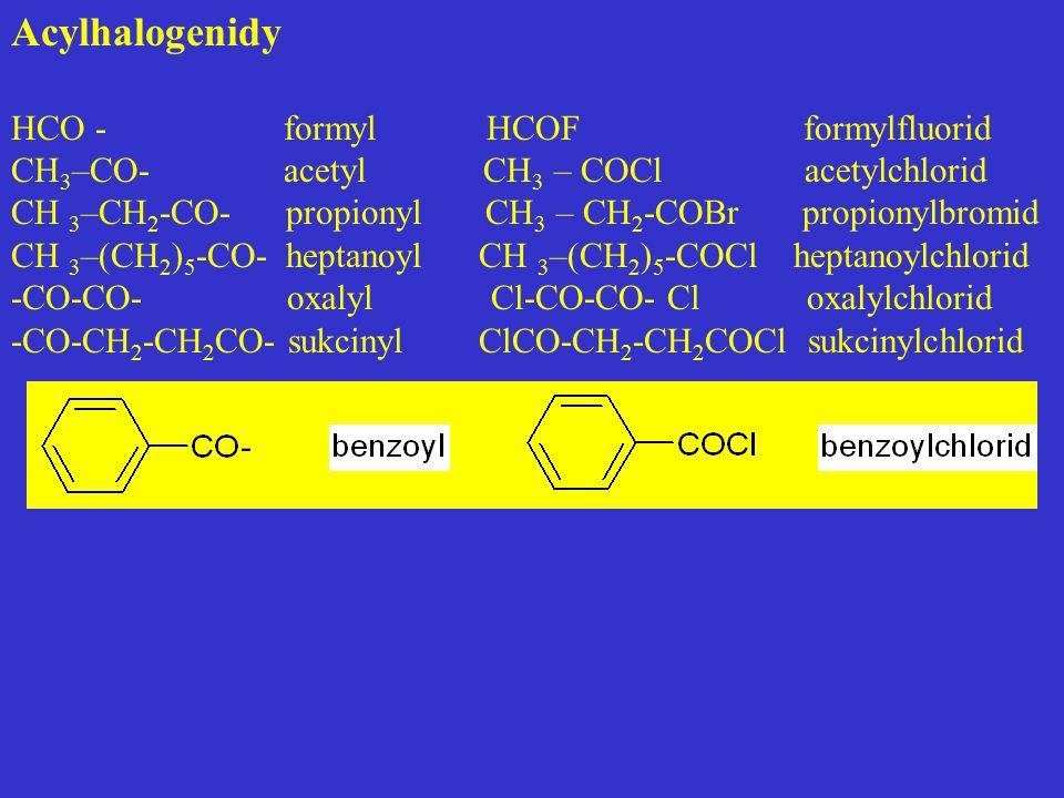 Acylhalogenidy HCO - formyl HCOF formylfluorid