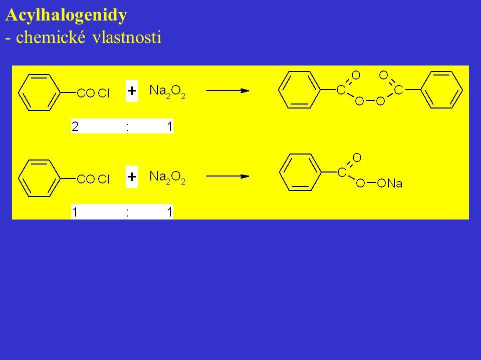 Acylhalogenidy - chemické vlastnosti
