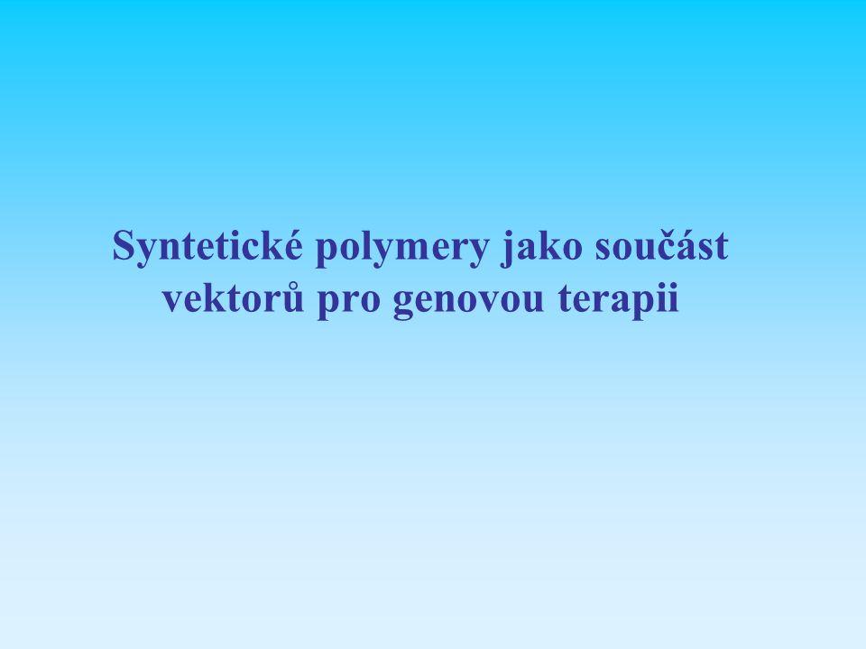 Syntetické polymery jako součást vektorů pro genovou terapii