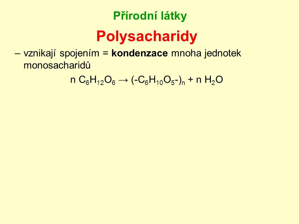 Polysacharidy Přírodní látky