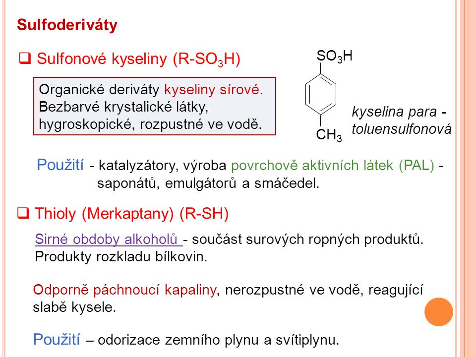 Sulfonové kyseliny (R-SO3H)