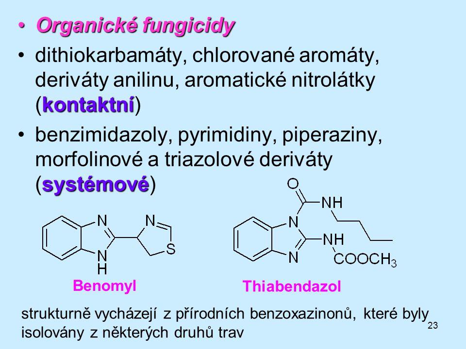 Organické fungicidy dithiokarbamáty, chlorované aromáty, deriváty anilinu, aromatické nitrolátky (kontaktní)