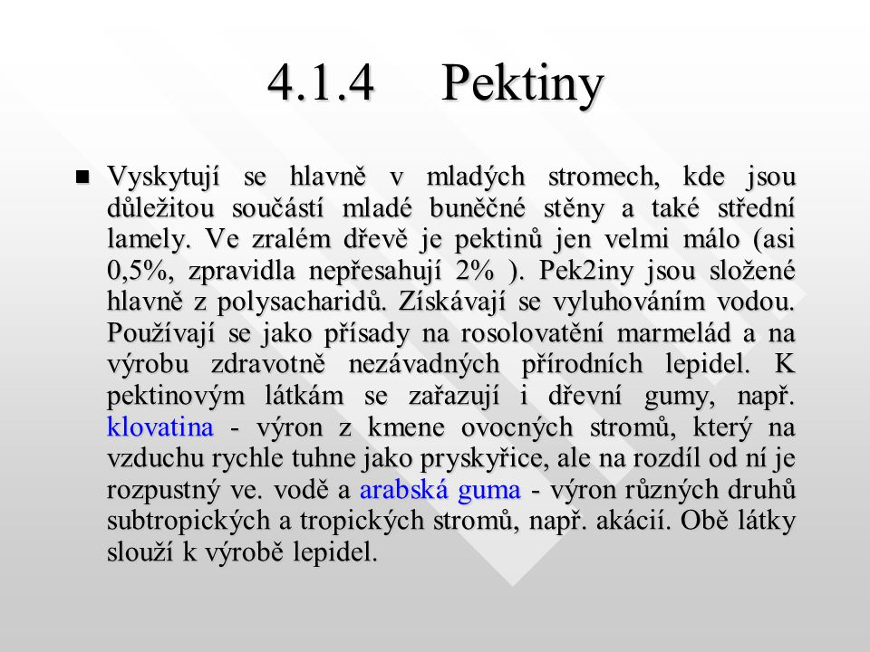 4.1.4 Pektiny