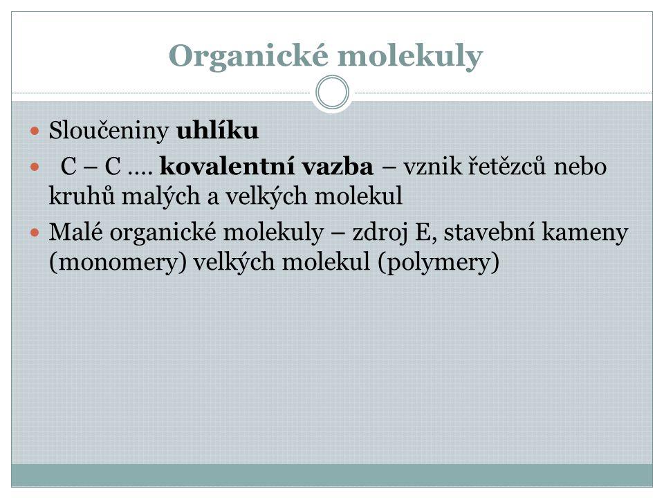 Organické molekuly Sloučeniny uhlíku