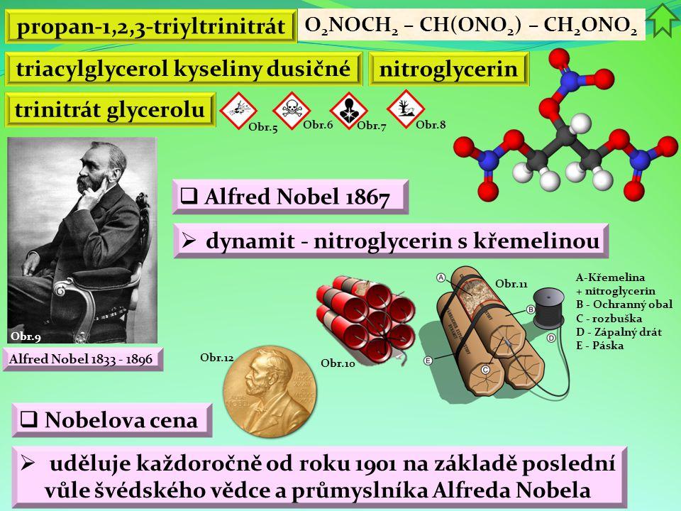 propan-1,2,3-triyltrinitrát triacylglycerol kyseliny dusičné