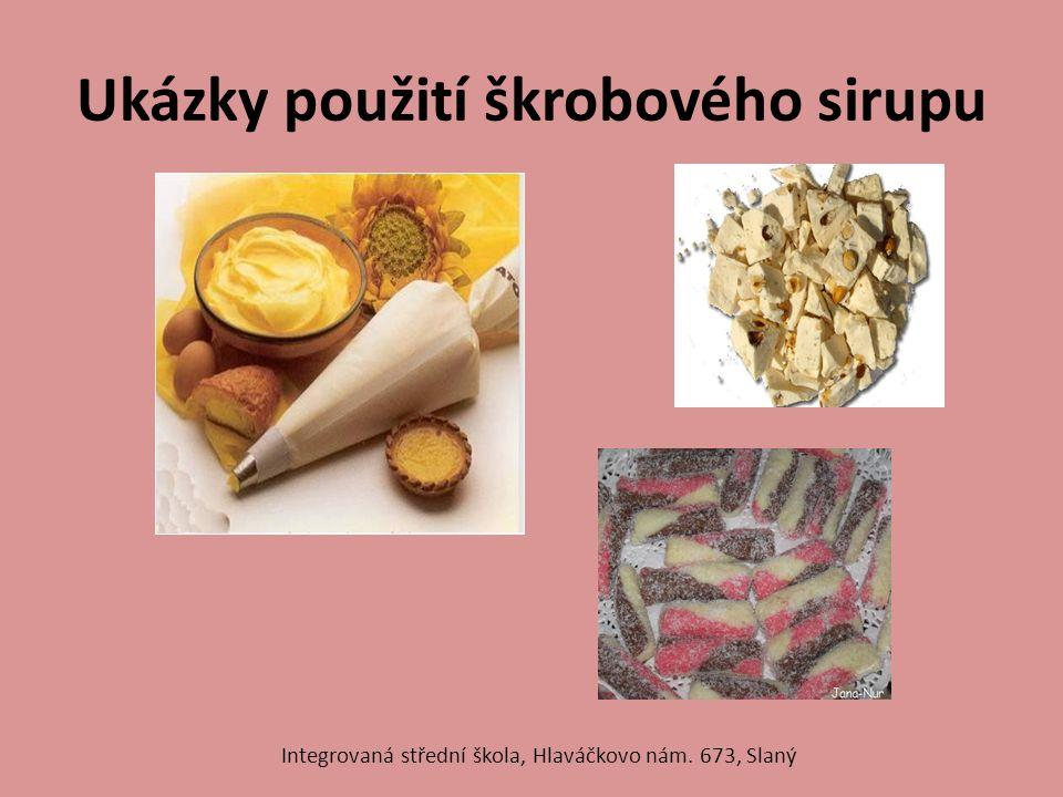 Ukázky použití škrobového sirupu