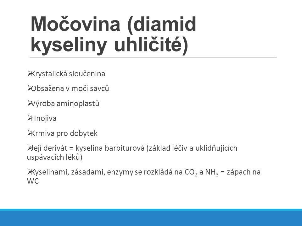 Močovina (diamid kyseliny uhličité)