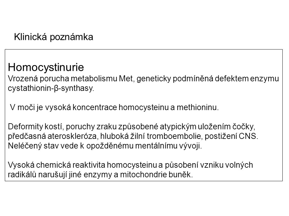 Homocystinurie Klinická poznámka