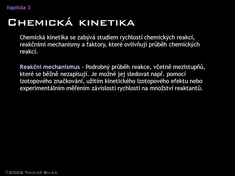 Kapitola 3 Chemická kinetika.