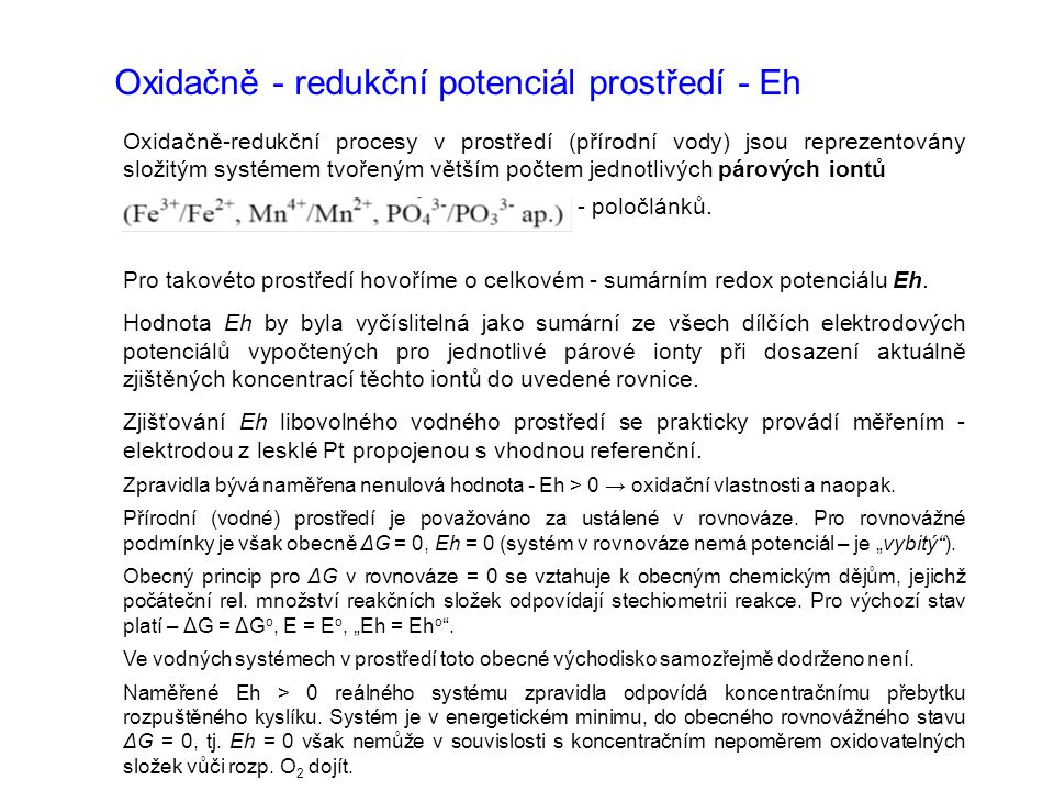 Oxidačně - redukční potenciál prostředí - Eh
