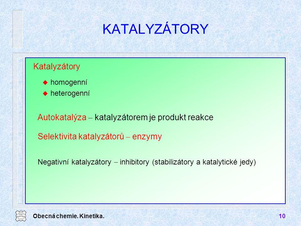 KATALYZÁTORY Katalyzátory