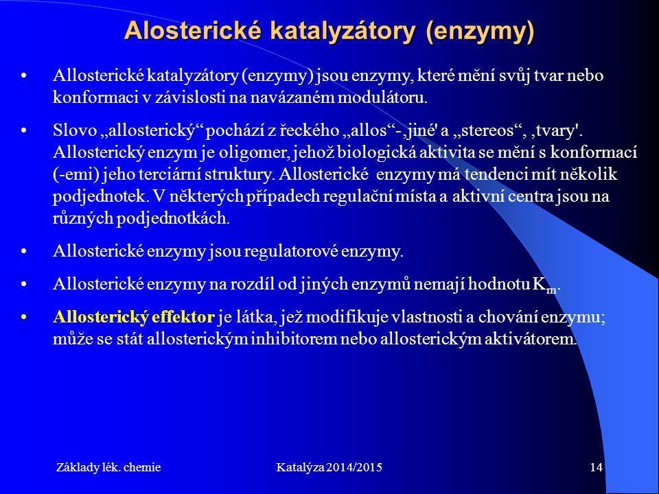 Alosterické katalyzátory (enzymy)