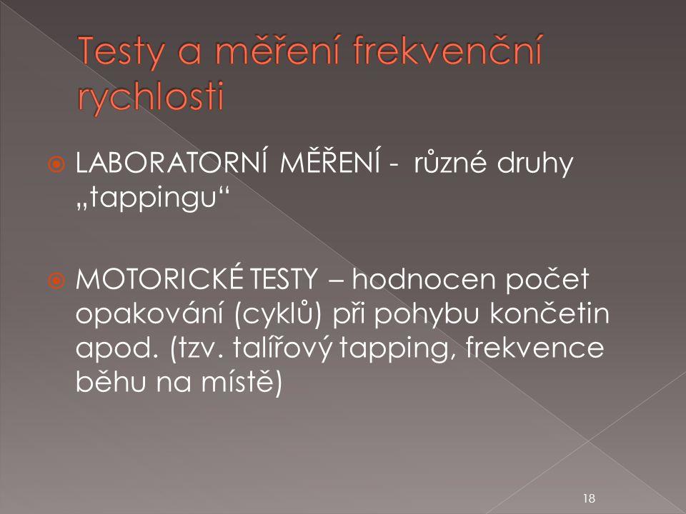 Testy a měření frekvenční rychlosti