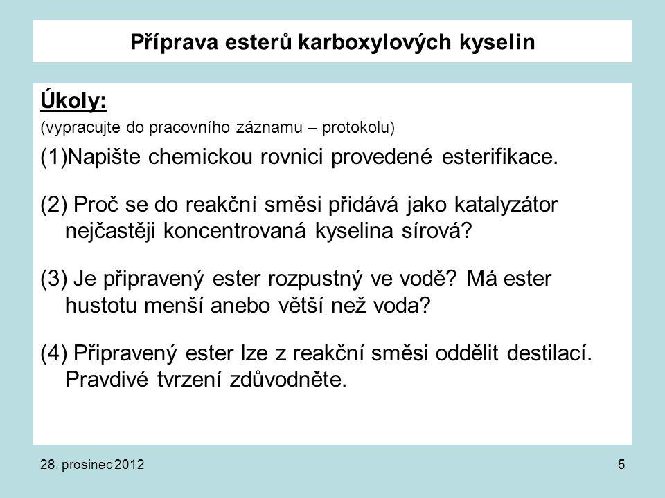 Příprava esterů karboxylových kyselin