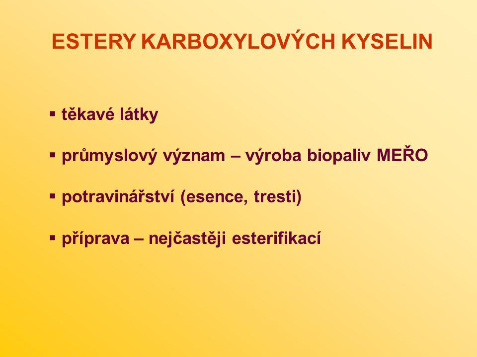 ESTERY KARBOXYLOVÝCH KYSELIN