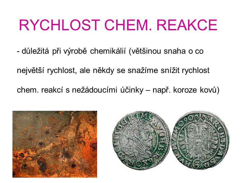 RYCHLOST CHEM. REAKCE