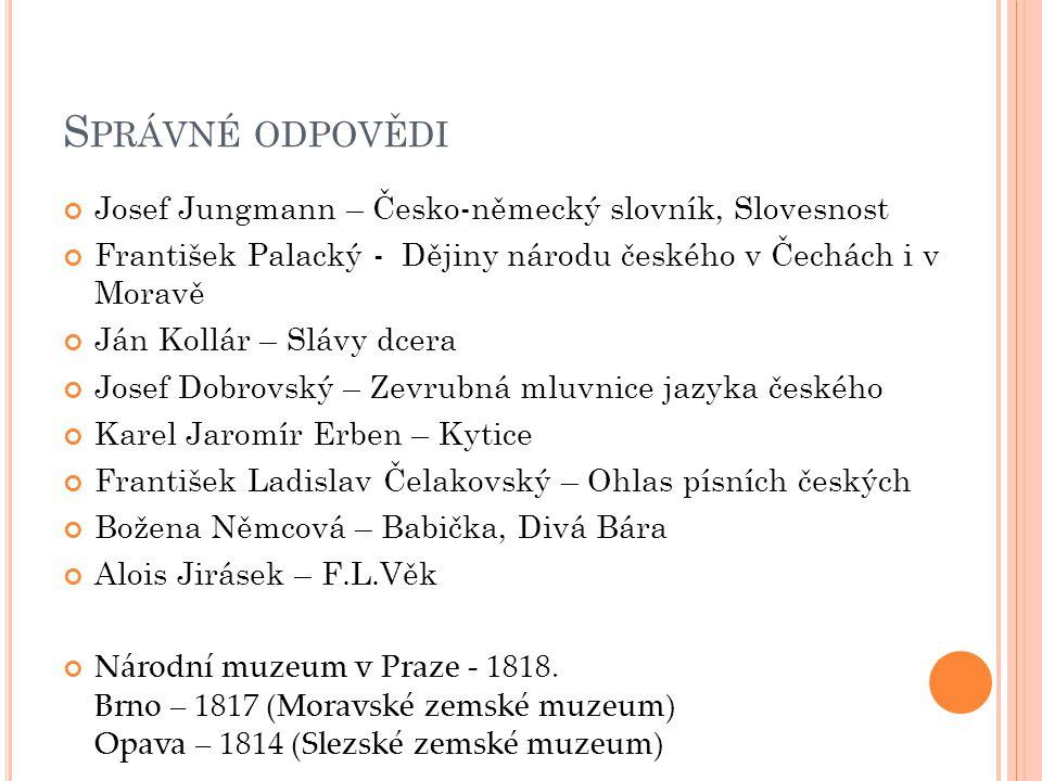 Správné odpovědi Josef Jungmann – Česko-německý slovník, Slovesnost