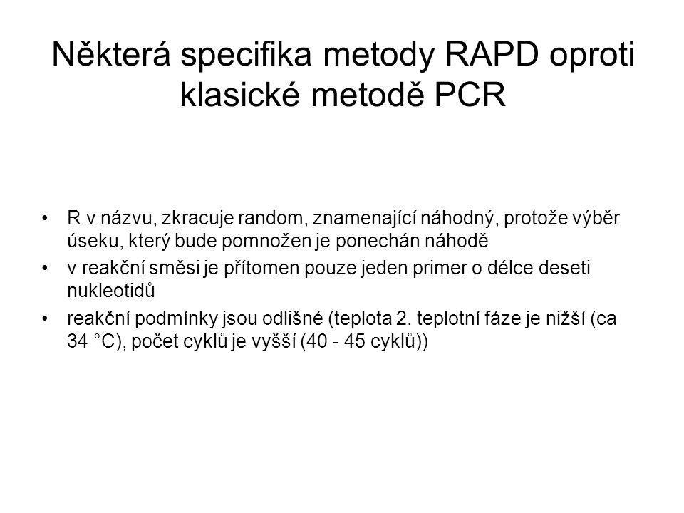 Některá specifika metody RAPD oproti klasické metodě PCR