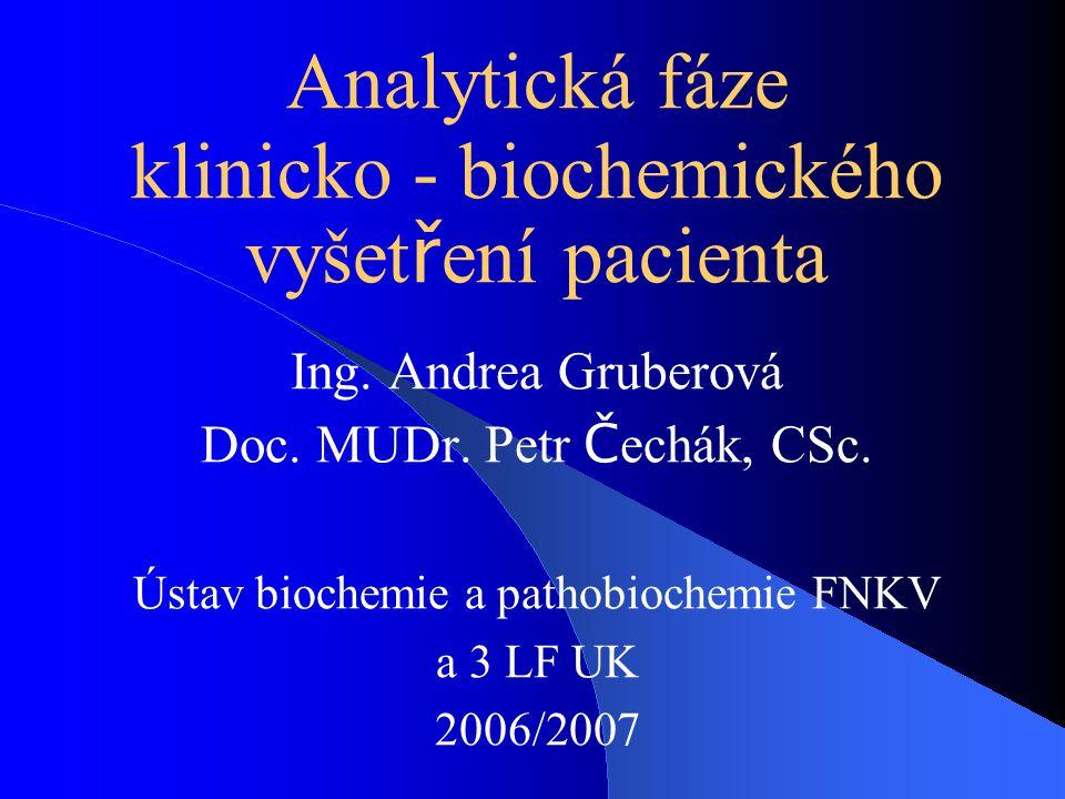 Analytická fáze klinicko - biochemického vyšetření pacienta