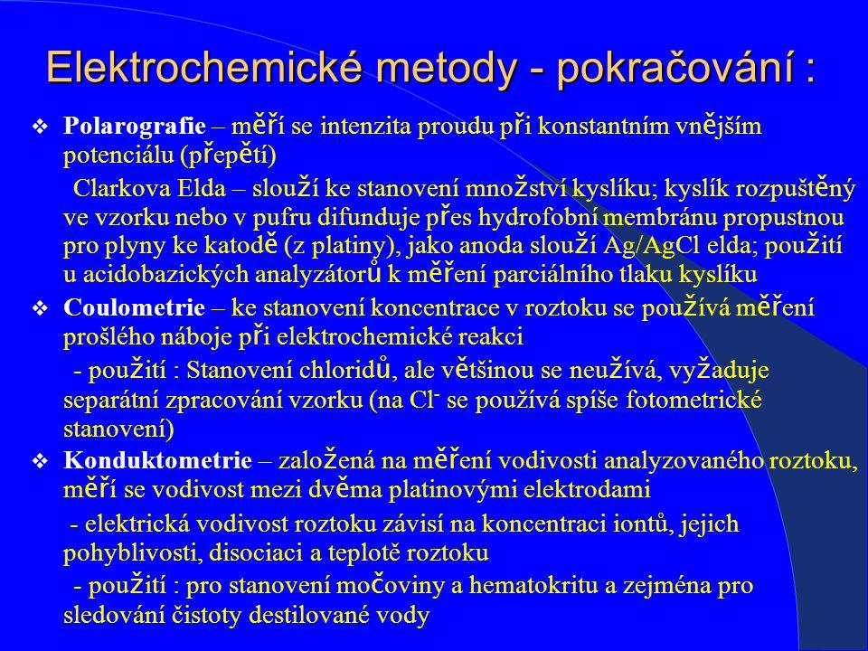 Elektrochemické metody - pokračování :