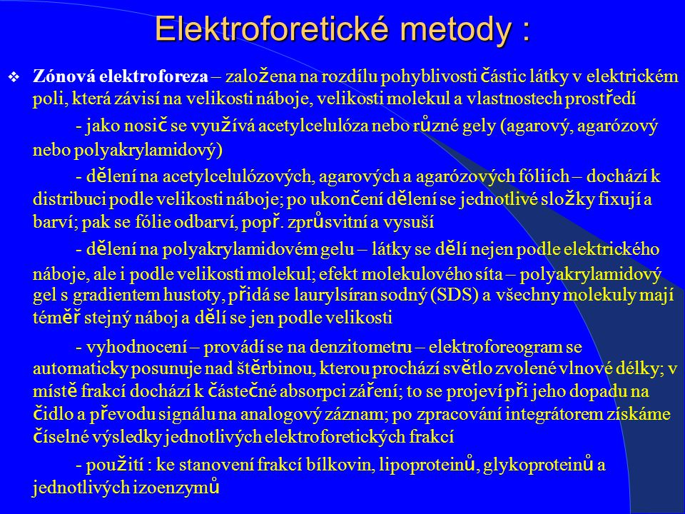Elektroforetické metody :