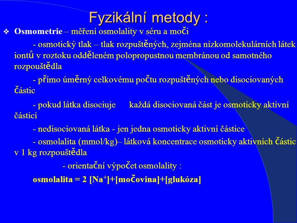 Fyzikální metody : Osmometrie – měření osmolality v séru a moči