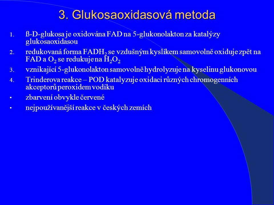 3. Glukosaoxidasová metoda