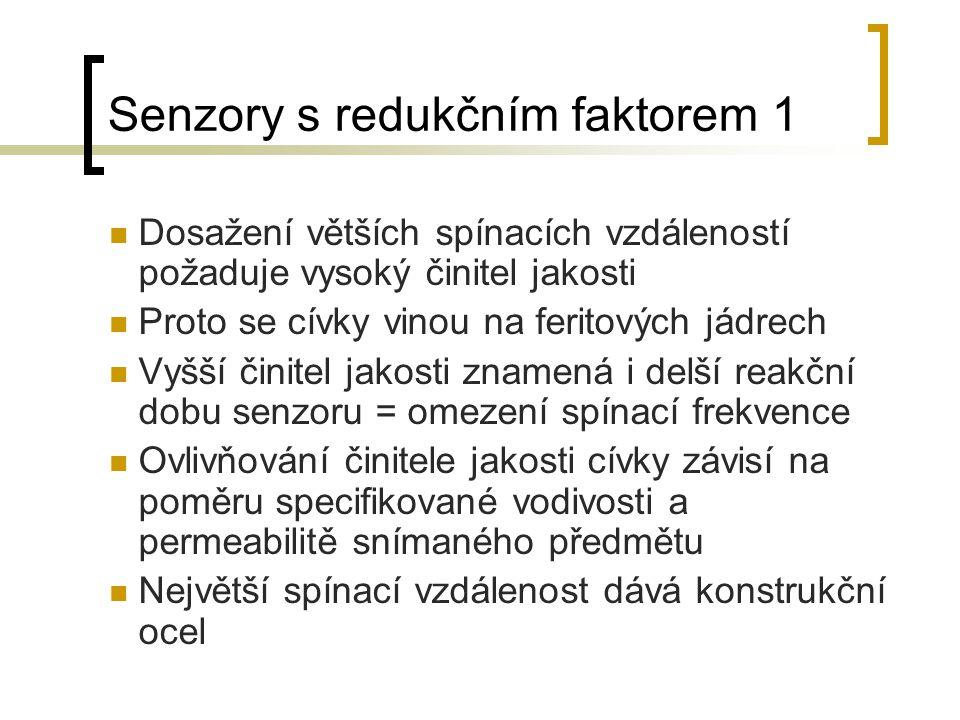 Senzory s redukčním faktorem 1