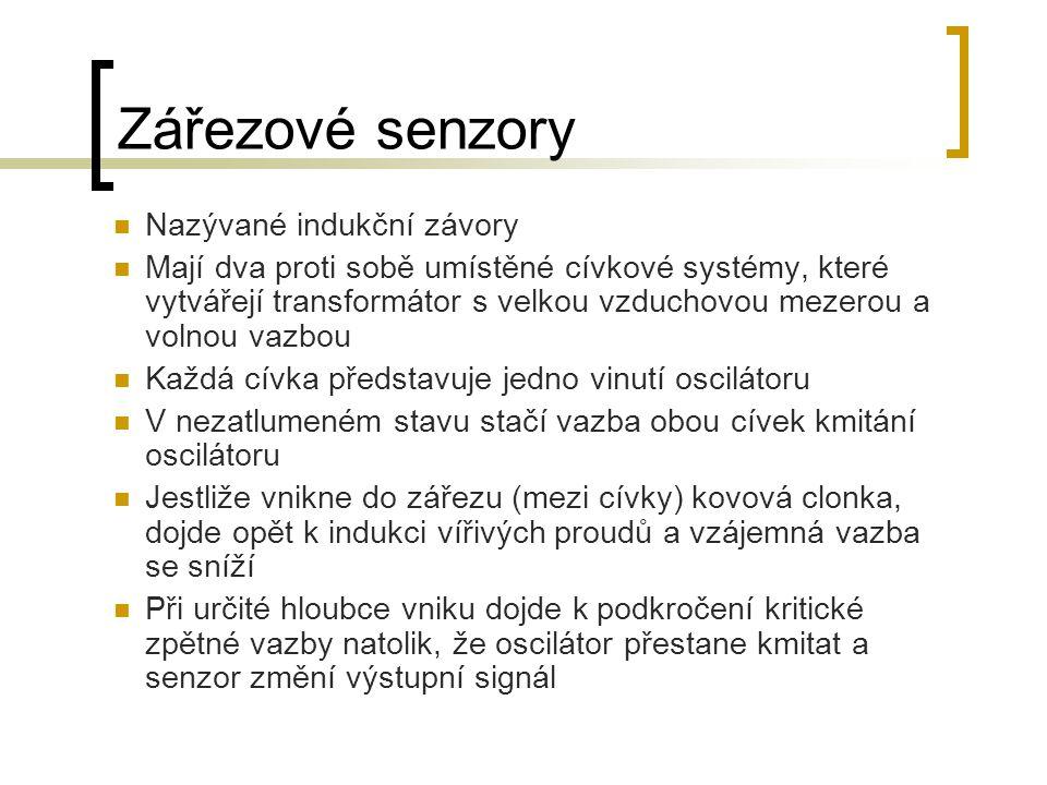Zářezové senzory Nazývané indukční závory