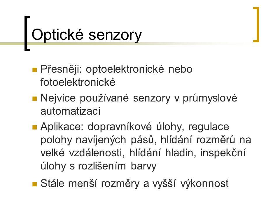 Optické senzory Přesněji: optoelektronické nebo fotoelektronické