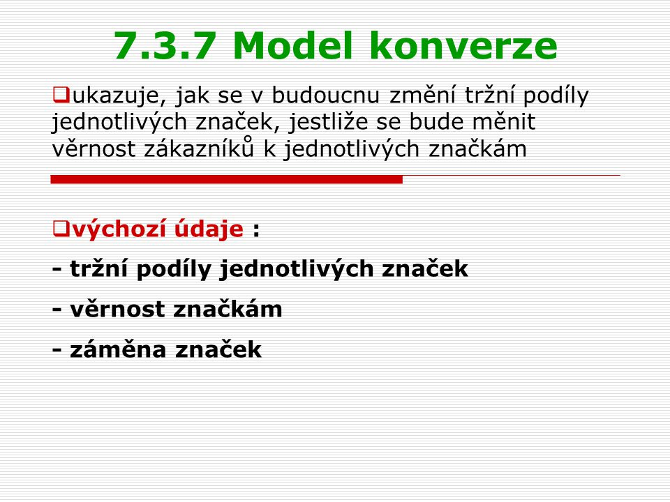 7.3.7 Model konverze