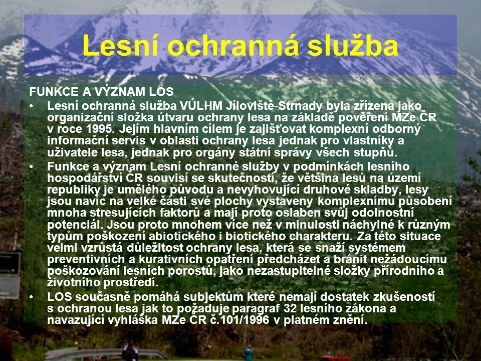 Lesní ochranná služba FUNKCE A VÝZNAM LOS