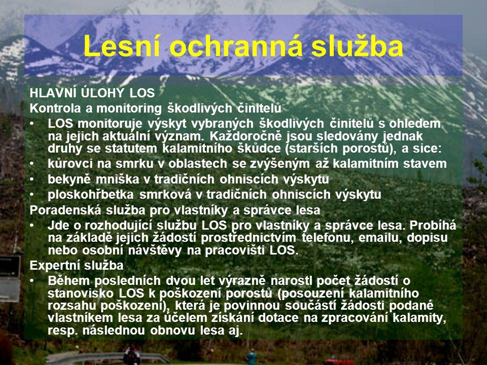 Lesní ochranná služba HLAVNÍ ÚLOHY LOS