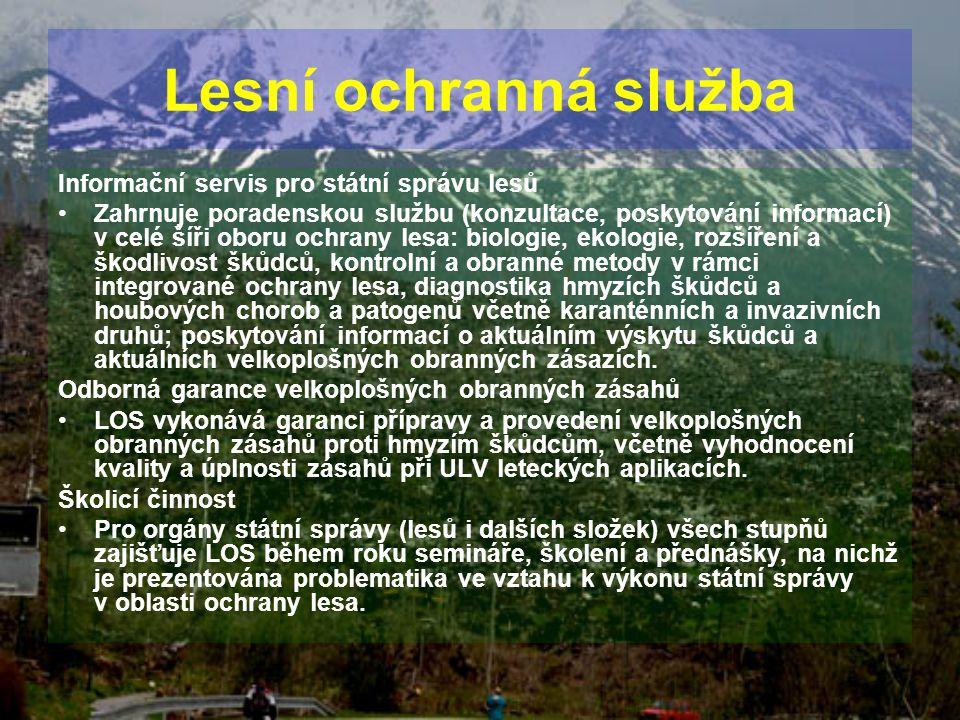 Lesní ochranná služba Informační servis pro státní správu lesů
