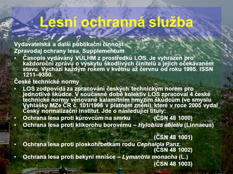 Lesní ochranná služba Vydavatelská a další publikační činnost