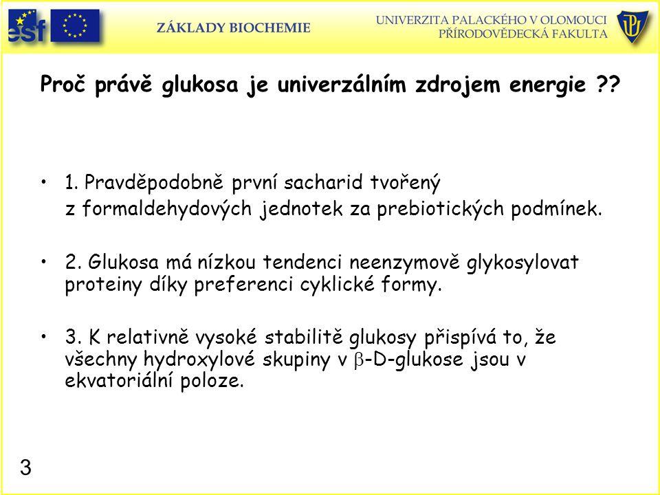 Proč právě glukosa je univerzálním zdrojem energie