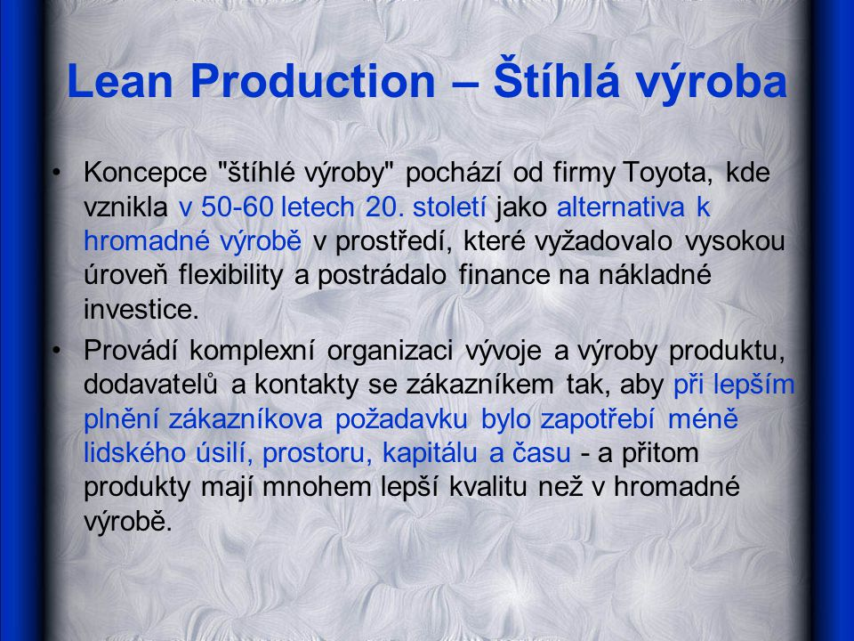 Lean Production – Štíhlá výroba