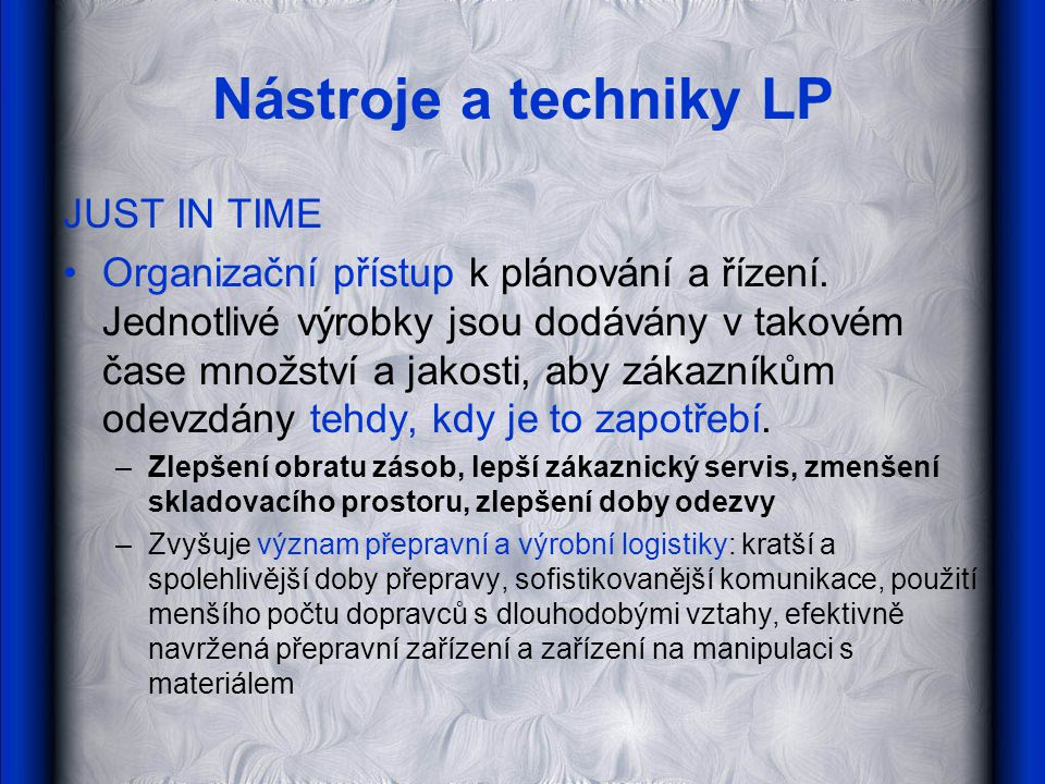 Nástroje a techniky LP JUST IN TIME