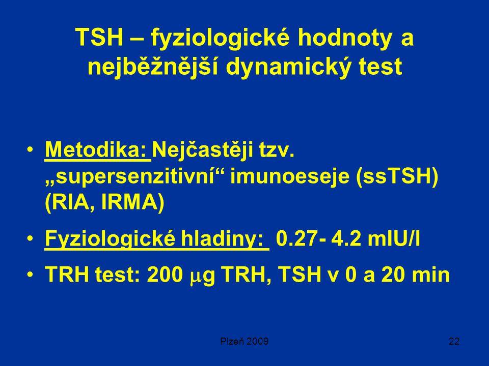 TSH – fyziologické hodnoty a nejběžnější dynamický test