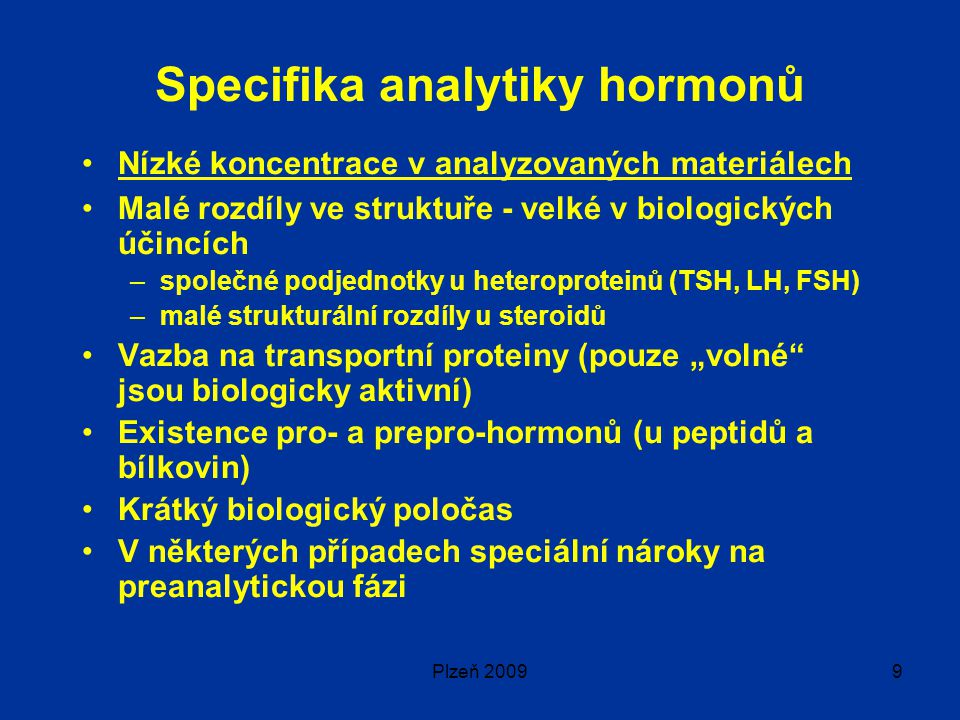 Specifika analytiky hormonů