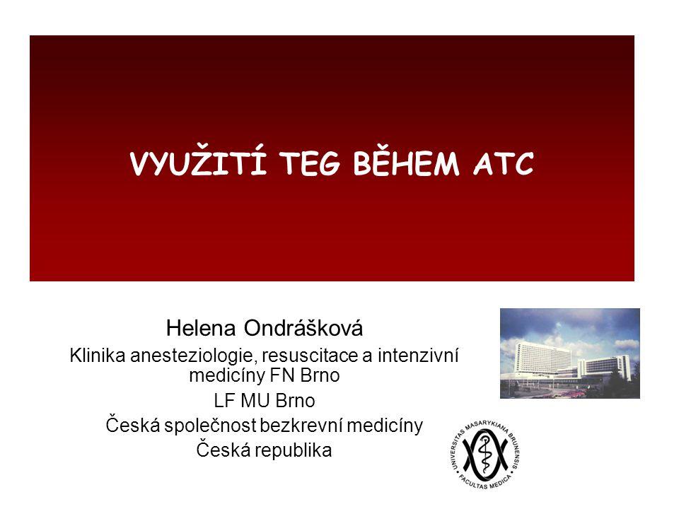 VYUŽITÍ TEG BĚHEM ATC Helena Ondrášková