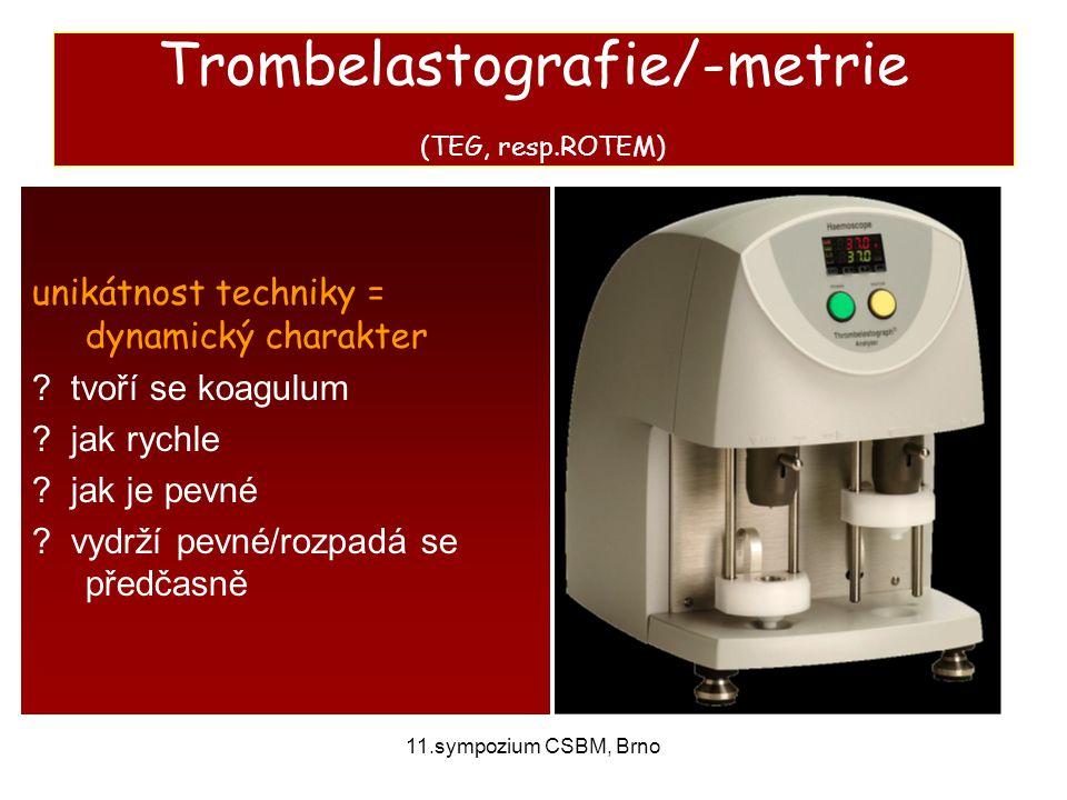 Trombelastografie/-metrie (TEG, resp.ROTEM)