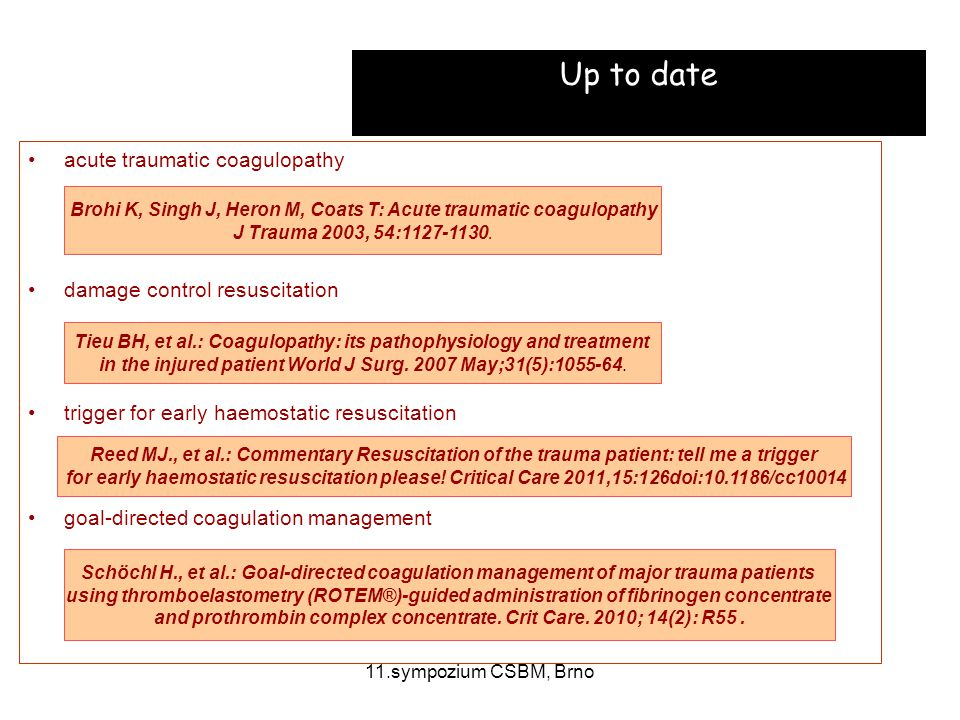Up to date acute traumatic coagulopathy damage control resuscitation