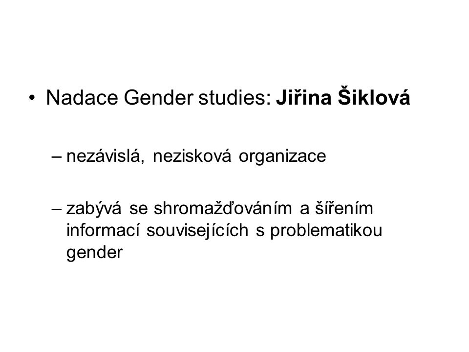 Nadace Gender studies: Jiřina Šiklová