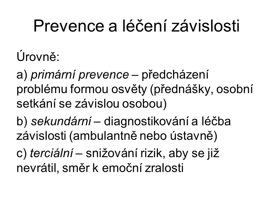Prevence a léčení závislosti