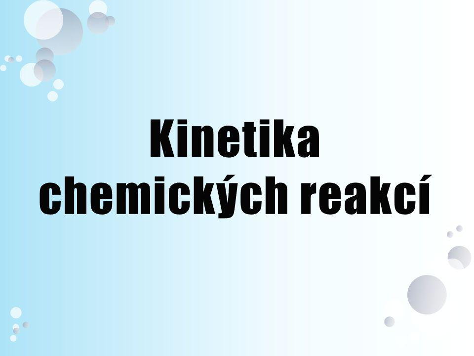 Kinetika chemických reakcí