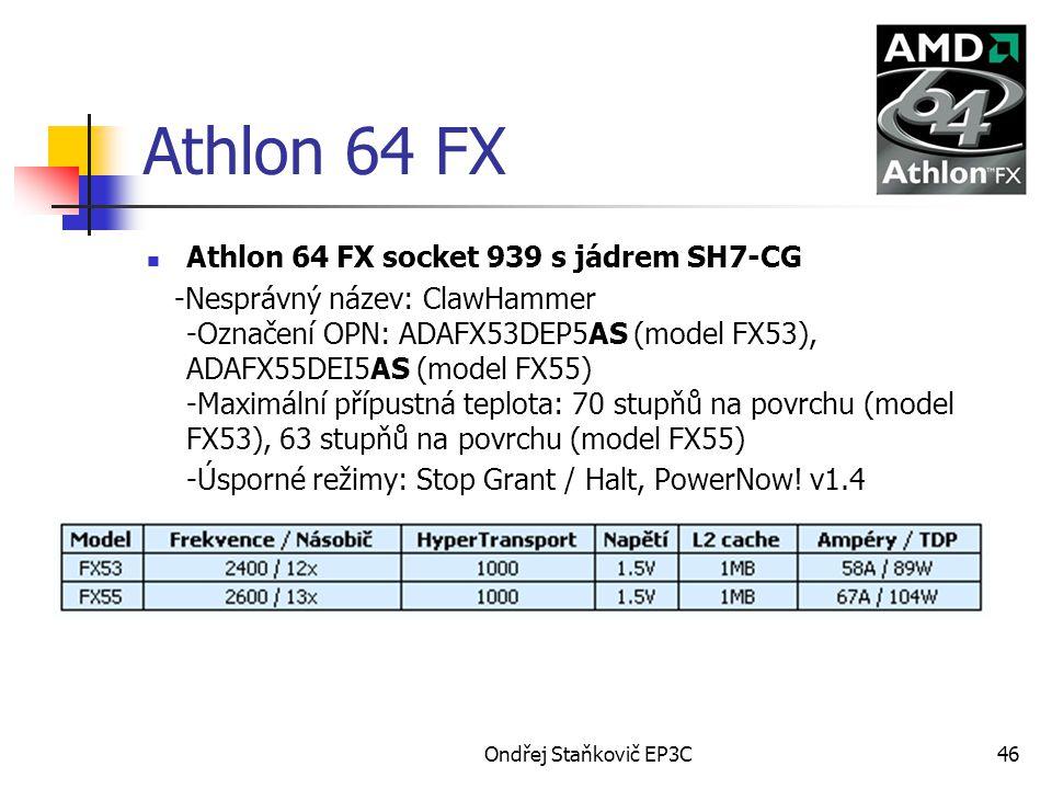 Athlon 64 FX Athlon 64 FX socket 939 s jádrem SH7-CG